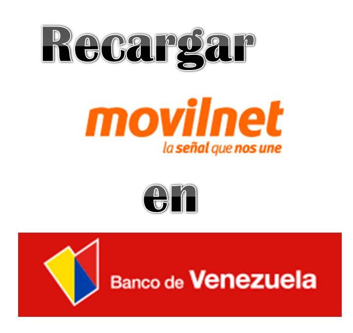 Recargar Movilnet en Banco de Venezuela