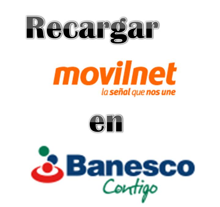 Recargar Movilnet en el Banesco