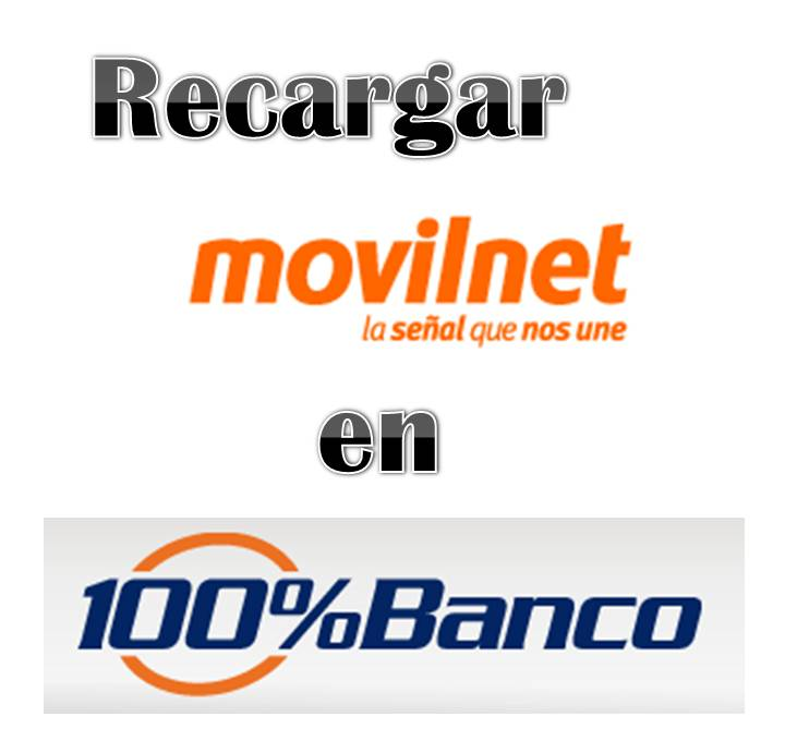 Recargar Movilnet en 100% Banco