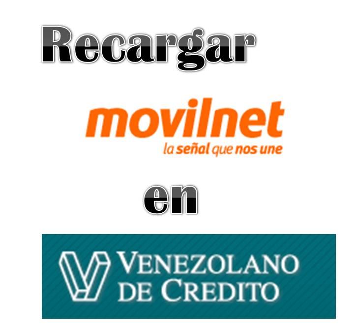 Recargar Movilnet en el Banco Venezolano Credito