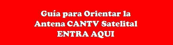 Orientar Antena  CANTV Satelital